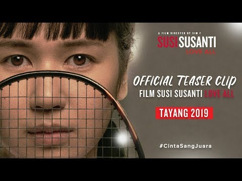 susi-susanti-love-all---official-teaser-clip-2019-#cintasangjuara