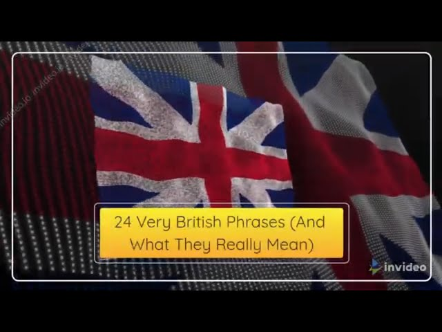 📌 24 Very British Phrases & What They Really Mean in English #1KCreator @ SUCCESS NET PROFIT APSense