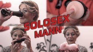SOLO Sex Mann : Toys für BLOWJOB, HANDJOB und SEX