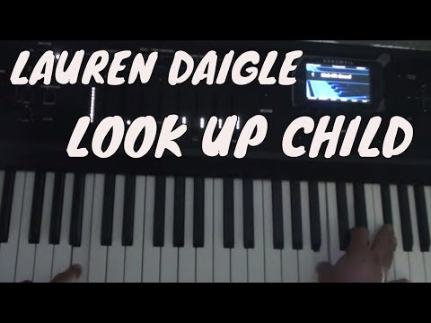 How To Play Look Up Child on piano - Lauren Daigle - Piano Tutorial
