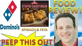 Domino's™ Pizza Stuffed Cheesy Bread Spinach & Feta Review! Peep This Out!