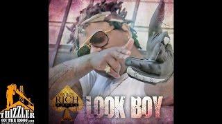 Ya Boy Rich Rocka - Look Boy [Thizzler.com]