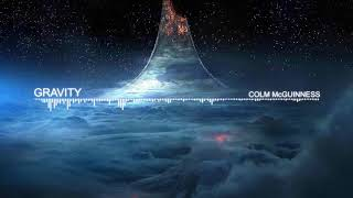 GRAVITY - Colm McGuinness - EPIC ORCHESTRAL