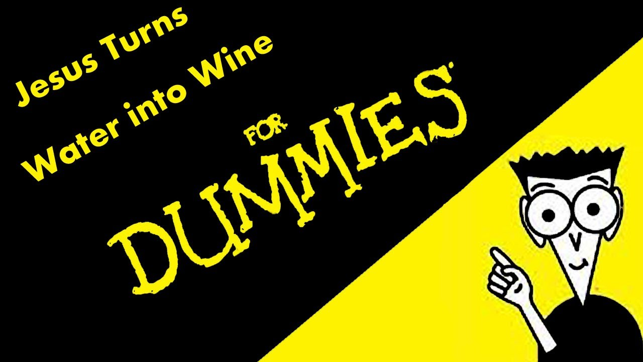 The Biblical Story Of Water Into Wine What It Really Means Youtube