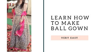Learn How To Make Ball Gown