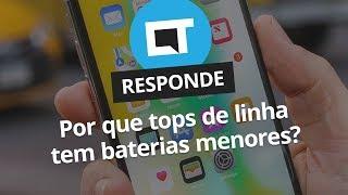Por que smartphones top de linha têm baterias menores? [CT Responde]