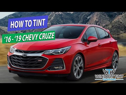 How To Tint A 2019 Chevy Cruze