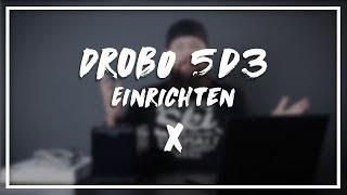 Drobo 5D3 - Einrichten - Von Anfang bis Ende