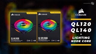 HOWTO Corsair QL120 & QL140 RGB Fan + Lighting Node Core - Easy Installation & Setup Guide