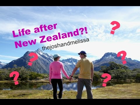 Life after living in NEW ZEALAND?!
