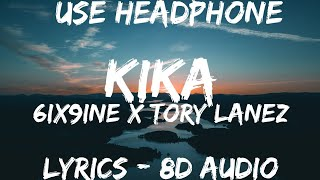 6ix9ine ft. Tory Lanez - KIKA ( Lyrics Spanish Letra 8D AUDIO ) Lyrics Spanish 8 ...