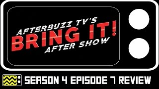 Bring It Season 4 Episode 7 Review & After Show | AfterBuzz TV