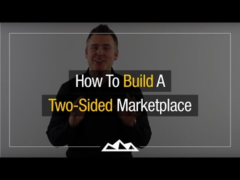 How To Build A Two-Sided Marketplace | Dan Martell