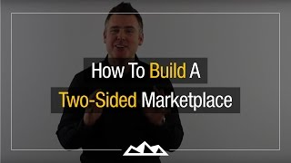 3 Strategies To Building A Two-sided Market