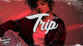 Ella Mai - Trip (Official Lyrics) Video