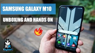 Samsung Galaxy M10 Unboxing And First Look : Exclusive India Launch Price