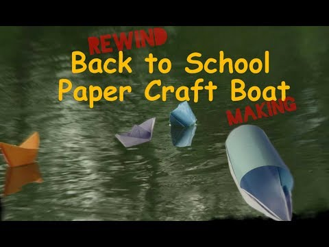 ✔Step of creating paper craft boat, back to school days rewind, Paper Craft part 1
