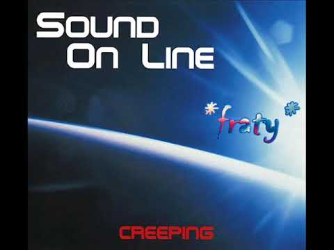 Sound ON Line - Creeping
