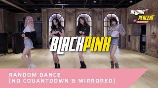 Video KPOP Random Dance ~ Blackpink Version [No Countdown&Mirrored] download MP3, 3GP, MP4, WEBM, AVI, FLV November 2017