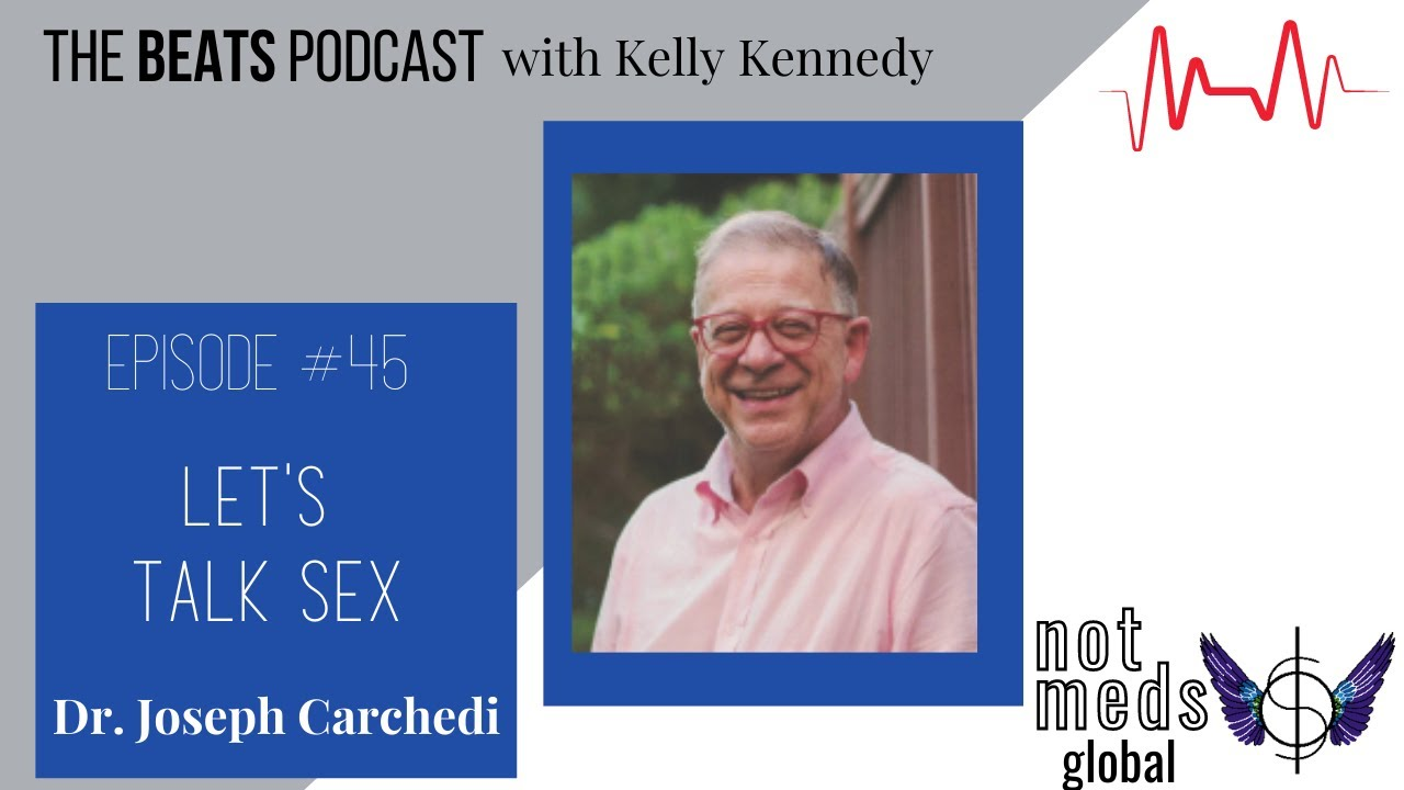 (Ep. 45) Let's Talk Sex with Dr. Joseph Carchedi