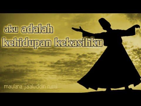Aku Adalah Kehidupan Kekasihku Puisi Jalaluddin Rumi