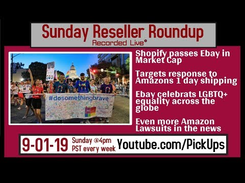 Reseller Roundup 9-01-19 Ebay Celebrates LGBQT+ | Amazon SUED again over WSJ article | Target 1 day