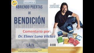 """Comentario de """"ABRIENDO PUERTAS DE BENDICION"""" - Dr. Elmer H. Luna Vilchez"""