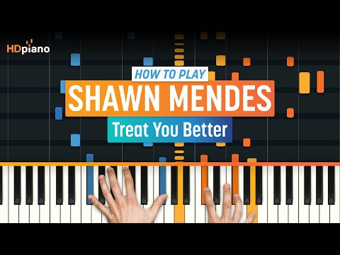 """ALL PARTS FREE – How To Play """"Treat You Better"""" By Shawn Mendes   HDpiano (Part 1) Piano Tutorial"""