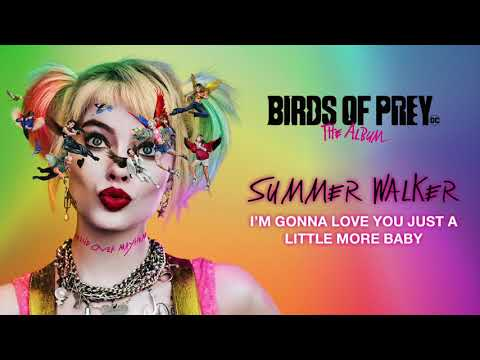 Summer Walker – I'm Gonna Love You Just a Little More Baby
