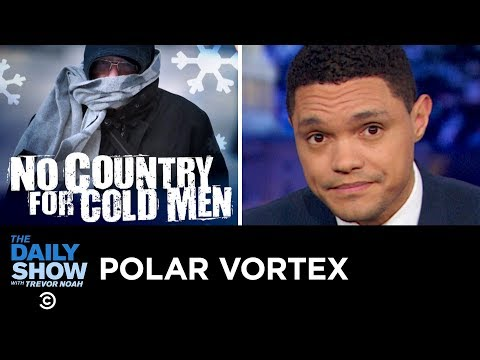 It's 2019 and the U.S. President Still Thinks a Cold Snap Disproves Global Warming   The Daily Show