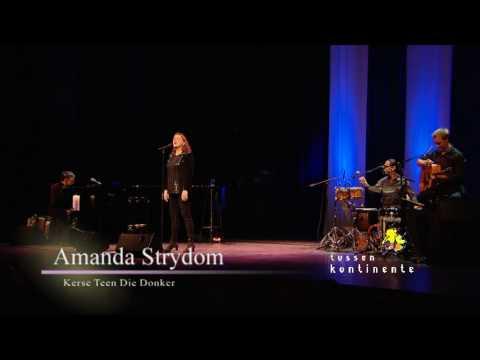Amanda Strydom – Kerse Teen Die Donker (live)