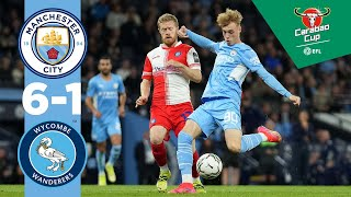 Man City Highlights   CITY 6-1 WYCOMBE   Carabao Cup   De Bruyne, Mahrez, Foden, Torres, Palmer