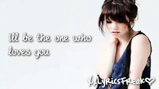 Carly Rae Jepsen-Just A Step Away (With Lyrics)