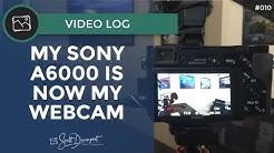 My Sony A6000 Is Now My Webcam - Scott Davenport Vlog #010
