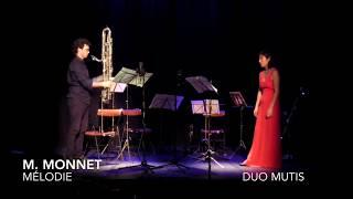 Mélodie - Marc MONNET / Duo MUTIS