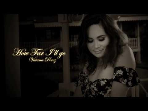 How Far I'll Go - Disney's MOANA -  Vaiana Perez (Acoustic cover)