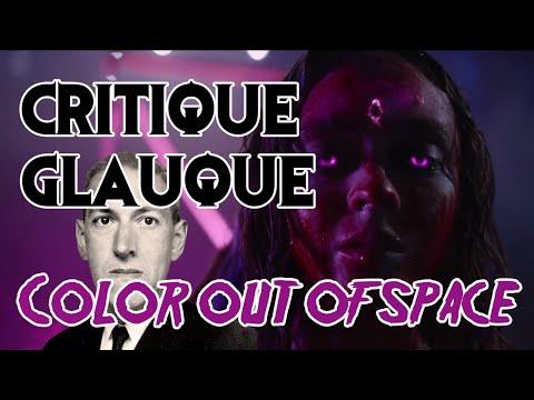 La Critique Glauque #112 : Color out of Space (2020) - Lovecraft de toutes les couleurs !