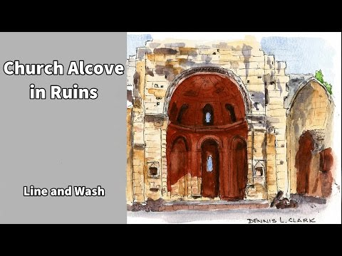 how to draw and paint, in line and wash, a church alcove in ruins
