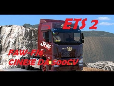 ETS 2 - LIBERATION FAW FH6 - MADE IN CHINA DA 500 CV