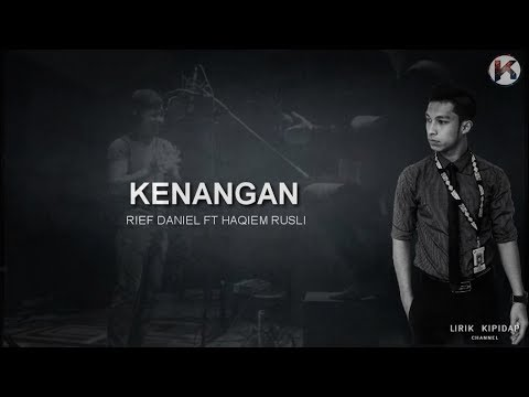 Rief Daniel - Kenangan ft  Haqiem Rusli | Cover (Lirik) HD
