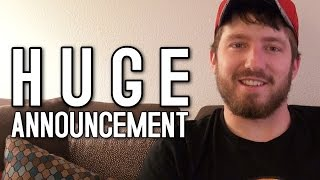 HUGE Announcement