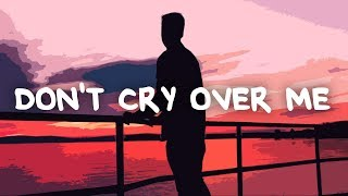 Play Don't Cry Over Me