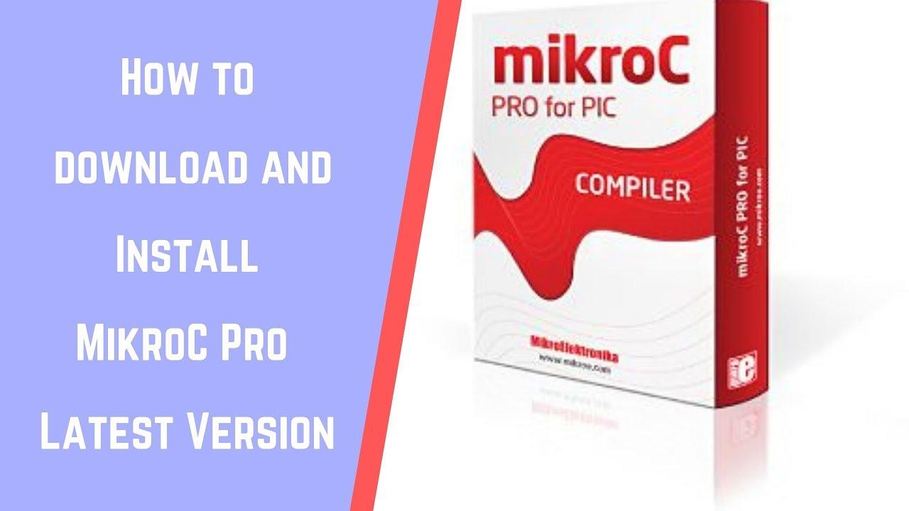 MIKROC PIC FOR TÉLÉCHARGER 6.4.0 PRO