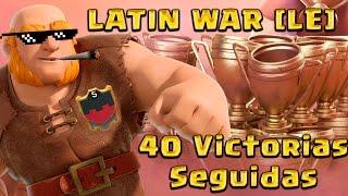 LATIN WAR [LE] - 40 Victorias seguidas   Ataques ★★★   Clash Of Clans