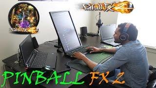 PINBALL FX2 | OFFICIAL PINBALL MACHINE | HOME SETUP AND GAMEPLAY | GTX 980 M SLI