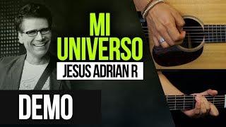 """""""MI UNIVERSO"""" JESUS ADRIAN R  - DEMO   COVER"""