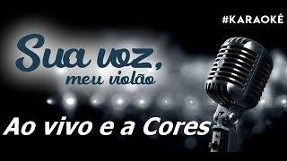 Baixar Sua voz, meu Violão. Ao Vivo e a Cores -  Matheus e Kauan. (Karaokê Violão)