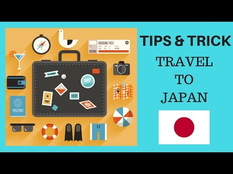 Tips and Trick Travel To Japan Part 1