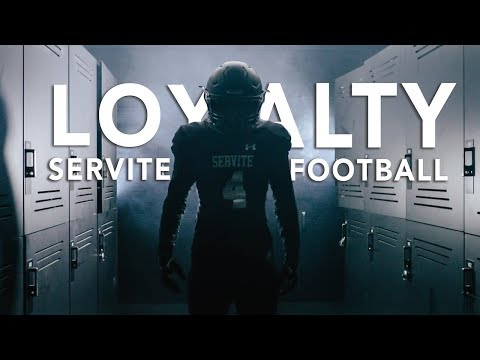 Servite Football 2018 Loyalty