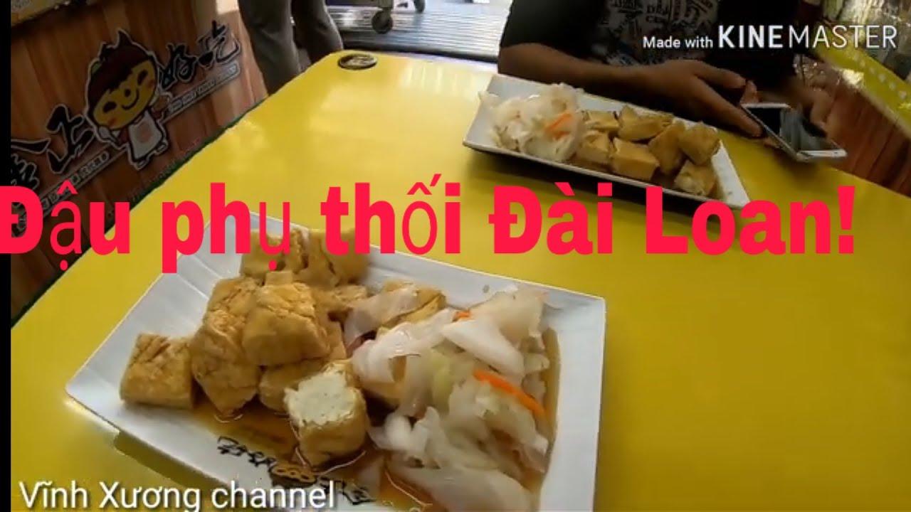 Đậu phụ thối 臭豆腐 món ăn kinh dị của người Đài Loan(Trung Quốc !